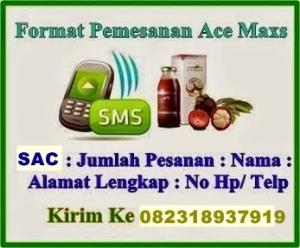Format pemesanan Ace  sac